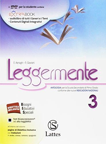 Leggermente delle competenze. per la scuola media. con dvd-rom. con e-book. con espansione online. con libro: 3