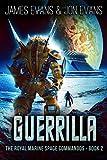 Guerrilla (The Royal Marine Space Commandos Book 2)