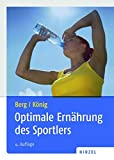 Optimale Ernährung des Sportlers: Iss Dich fit!