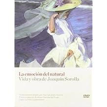 La emocion del natural: vida y obra de Joaquín sorolla (DVD)