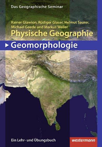 Physische Geographie: Geomorphologie