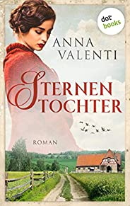 Sternentochter - Band 1: Roman