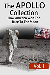 The APOLLO Collection: Vol.1: How America Won The Race To The Moon (Hashtag Histories)