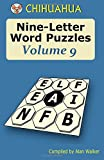 Chihuahua Nine-Letter Word Puzzles Volume 9