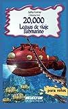 20,000 Leguas de viaje submarino: Clásicos para niños (Clasicos Para Ninos / Children's Classics)