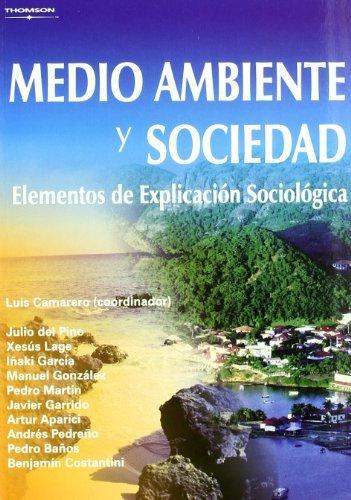 Medio ambiente y sociedad. Elementos de explicación sociológica por ARTURO APARICI CASTILLO