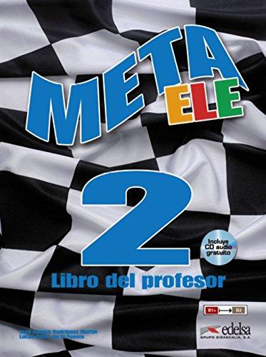 Meta ELE final 2 (B1+-B2.1-B2.2) - libro del profesor (Métodos - Jóvenes Y Adultos - Meta Ele - Final)