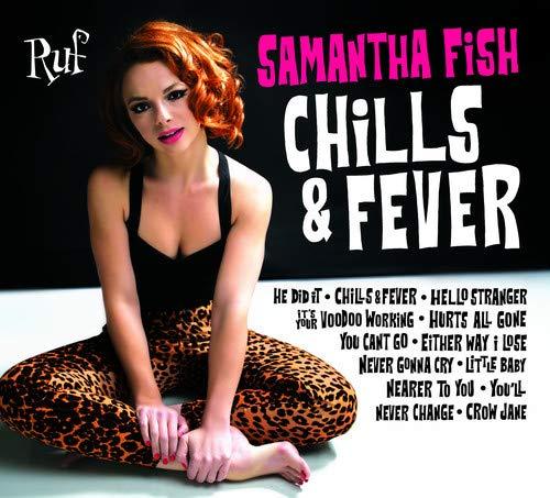 Samantha Fish: Chills & Fever (Audio CD)