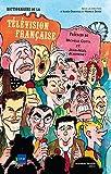 Dictionnaire de la télévision française...
