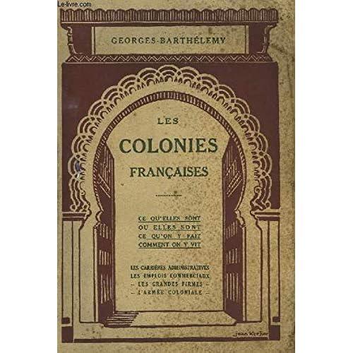 Les colonies françaises.
