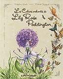 Les Cahiers enchantes de Lily Rose Poddington