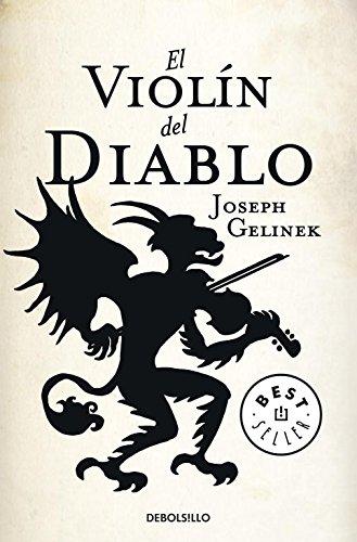 El violín del diablo (BEST SELLER) por Joseph Gelinek