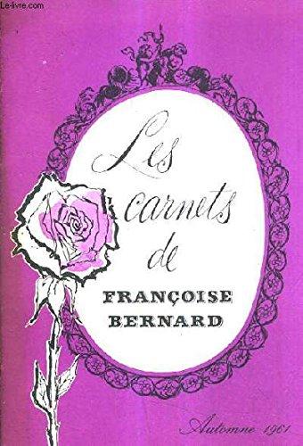 MES CARNETS DE FRANCOISE BERNARD - AUTOMNE 1961 - rajeunissez votre cuisine - si tout les femmes du monde ... - brochettes de poisson - omelette pivoine - soupe pho ou tonkinoise - daurade aux épices - râble de lapin à la cauchoise - pudding au pain etc .