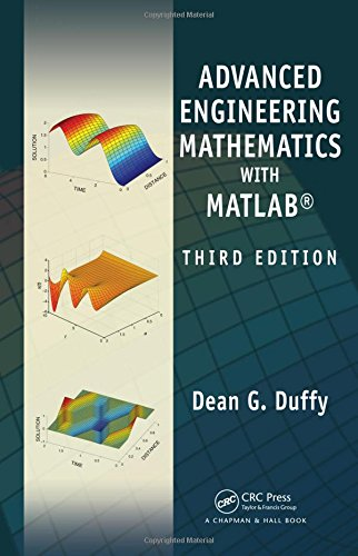 Advanced Engineering Mathematics with MATLAB, Third Edition (Advances in Applied Mathematics) por Dean G. Duffy