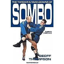 Sombo Wrestling (Throws & Takedowns) (English Edition)