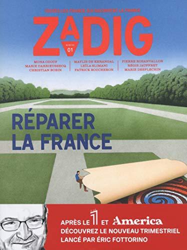 Zadig - numéro 1 Réparer la France par  Collectif