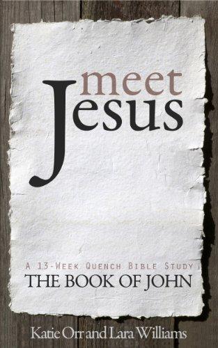 Meet jesus quench bible study series ebook katie orr lara meet jesus quench bible study series by orr katie williams fandeluxe Document