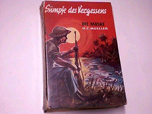 ns. Die Maske Abenteuer-Roman ()