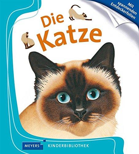 Die Katze: Meyers Kinderbibliothek 51