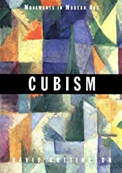 Cubism (Movements in Modern Art) by David Cottington (1998-07-13)