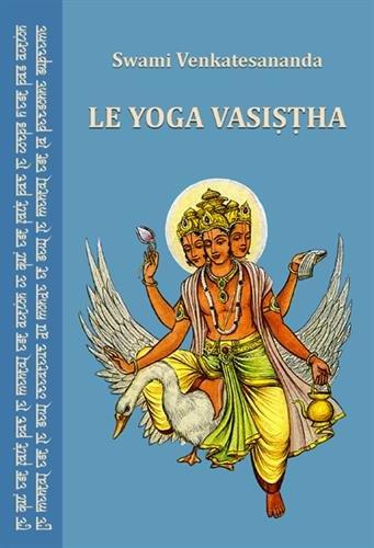 Le yoga Vasistha par Swami Venkatesananda