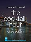 The Cocktail Hour, Cities edition [OV]