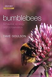 [ Bumblebees Behaviour, Ecology, And Conservation ] By Goulson, Dave ( Author ) Sep-2009 [ Paperback ] Bumblebees Behaviour, Ecology, and Conservation
