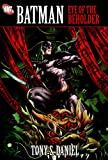 Batman Eye Of The Beholder Hc (Batman (DC Comics))
