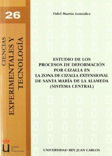 Estudio De Los Procesos De Deformación Por Cizalla par Fidelmartín González