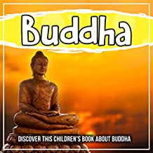 Buddha: Discover This Children's Book About Buddha (English Edition)