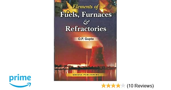 Fuel Furnaces And Refractories By Op Epub Download