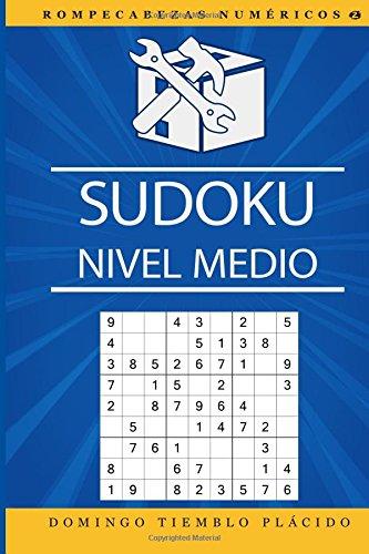 Sudoku Nivel Medio: Volume 2 (Rompecabezas Numéricos) por Domingo Tiemblo Plácido