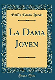 La Dama Joven par Emilia Pardo Bazán