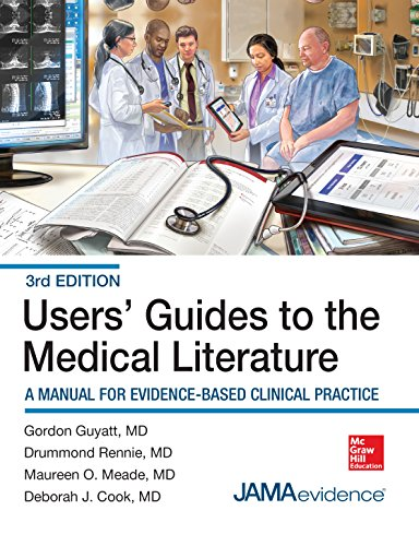 Users' Guides to the Medical Literature: A Manual for Evidence-Based Clinical Practice, 3E (Users Guides to the Medical Literature) (English Edition)