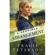 A Sensible Arrangement (Lone Star Brides) (Volume 1) by Tracie Peterson (2014-04-01)