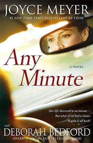 Any Minute by Deborah Meyer Joyce/ Bedford (2009-08-01)