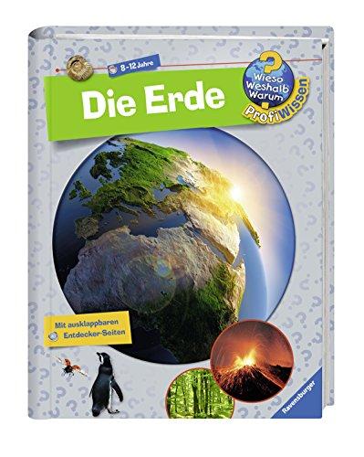 Die Erde (Wieso? Weshalb? Warum? ProfiWissen, Band 1)