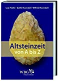 Altsteinzeit von A-Z -