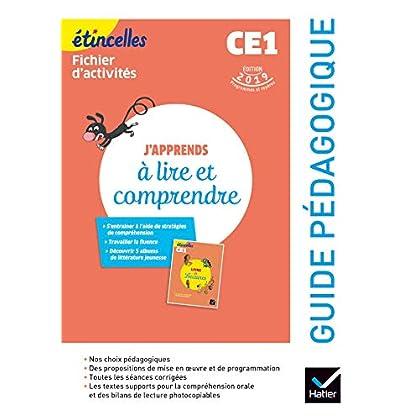 Etincelles - Français CE1 Ed. 2019 - J'apprends à lire et comprendre - Guide pédagogique