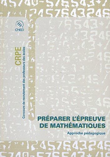 Préparer l'épreuve de Mathématiques. 3 volumes. Concours de recrutement des professeurs des écoles (CRPE)