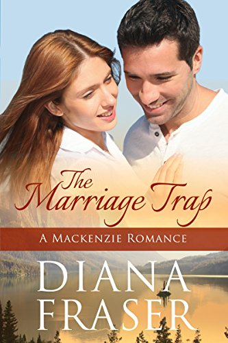 The Marriage Trap (The Mackenzies Book 3)