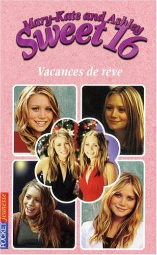 SWEET 16 N12 VACANCES DE REVE par ELIZA WILLARD