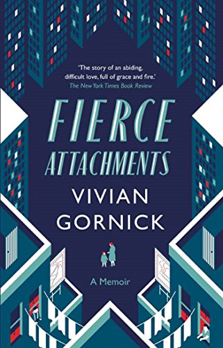 Fierce Attachments (English Edition)