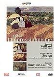 Palettes : Après l'impressionnisme (Vuillard, Seurat et Toulouse-Lautrec)