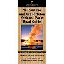 National Geographic Road Guide to Yellowstone: The Essential Guide for Motorists (National Geographic Yellowstone & Grand Teton National Parks Road Guide)