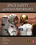 Space Safety and Human Performance