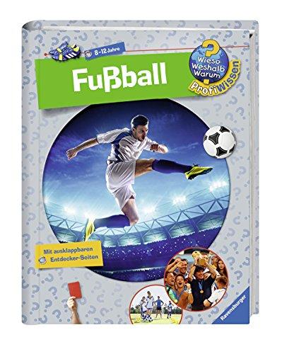 Fußball (Wieso? Weshalb? Warum? ProfiWissen, Band 15) (Mädchen-fußball)