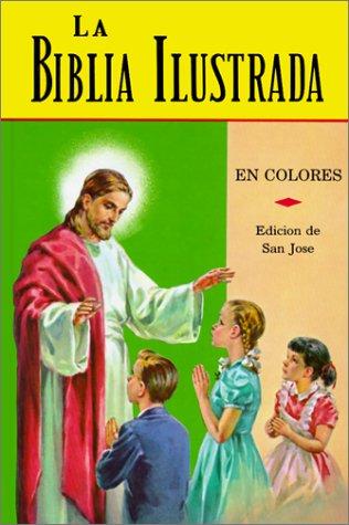 La Biblia Ilustrada: La Historia Sagrada en Laminas