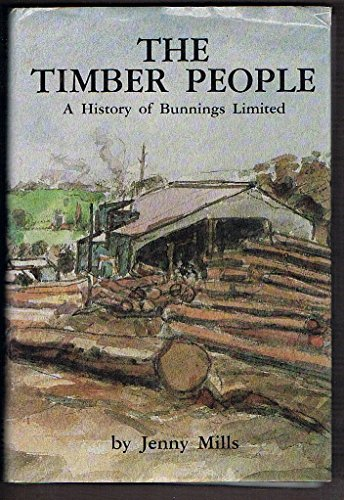 the-timber-people-a-history-of-bunnings-limited