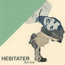 Hesitater [VINYL]